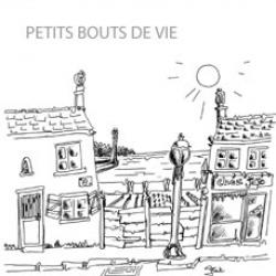 """Recueil """"Petits bouts de vie"""""""